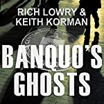 Banquo's Ghosts: A Novel | Rich Lowry,Keith Korman
