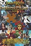 img - for Missing Pieces VI: A series of short stories from the authors of Gen Con's Authors' Avenue. (Volume 6) book / textbook / text book