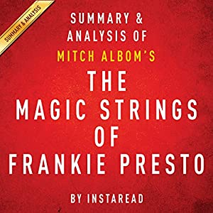 The Magic Strings of Frankie Presto: A Novel by Mitch Albom Audiobook