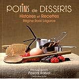 Potins de desserts : Histoires et recettes