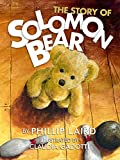 The Story of Solomon Bear