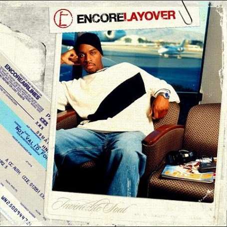 ENCORE - LAYOVER - 33T