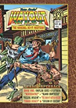 Wayout West Trade Paperback 1: The Original SCI-FI WESTERN! (Volume 1)