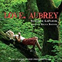 Love, Aubrey Audiobook by Suzanne LaFleur Narrated by Becca Battoe