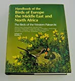 Handbook of the Birds of Europe, the Middle East and North Africa: Warblers v.6: The Birds of the Western Palearctic: Warblers Vol 6