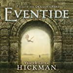 Eventide: Tales of the Dragon's Bard, Book 1 | Tracy Hickman,Laura Hickman