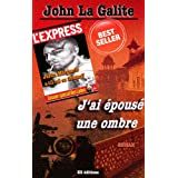 J&#39;ai pous une ombrepar John La Galite
