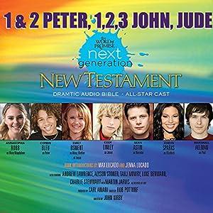 (34) 1,2 Peter - 1,2,3 John - Jude, The Word of Promise Next Generation Audio Bible Audiobook
