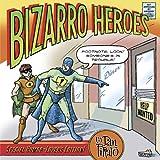 Bizarro Heroes (0867197560) by Piraro, Dan