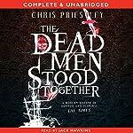 The Dead Men Stood Together | Chris Priestley