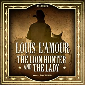 The Lion Hunter and the Lady Audiobook