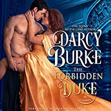 The Forbidden Duke: The Untouchables, Book 1 Audiobook by Darcy Burke Narrated by Marian Hussey