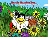 Bertie Bumble Bee: Troubled by the Letter B