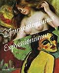 Impressionismus / Expressionismus: Ku...