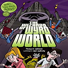 The Wizards of Wyrd World Audiobook by Pamela F. Service Narrated by  Intuitive