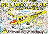 Thunderstorm (The Little Yellow Plane Adventures) Peter Seabourne