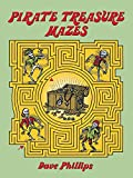 img - for Pirate Treasure Mazes (Dover Children's Activity Books) book / textbook / text book