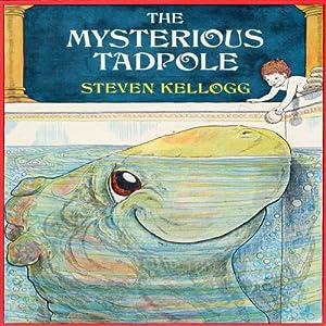 The Mysterious Tadpole Audiobook