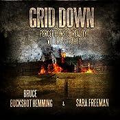 Grid Down Perceptions of Reality: Volume 2, Book 1 | Bruce Buckshot Hemming