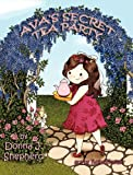 Ava's Secret Tea Party (Littlest Angels)
