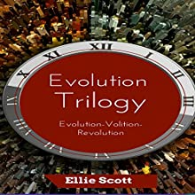 Evolution Trilogy Audiobook by Ellie Scott Narrated by Amanda Terman