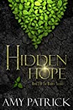 Hidden Hope, Book 3 of the Hidden Trilogy (Fantasy)