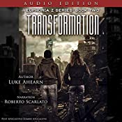 Transformation: Book Two of the Euphoria Z Series | Luke Ahearn