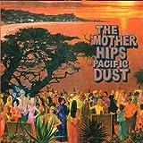 Pacific Dust [Vinyl]