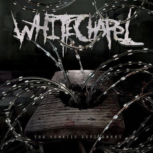Whitechapel - The Somatic Defilement Lyrics - Zortam Music