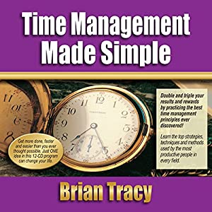 Time Management Made Simple Hörbuch