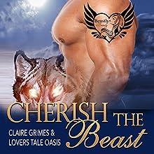 Cherish the Beast: A BBW Shape Shifter Mail Order Bride Romance, Book 6 | Livre audio Auteur(s) : Claire Grimes,  Lovers Tale Oasis Narrateur(s) : Julie Griffin