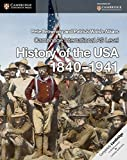img - for Cambridge International AS Level History of the USA 1840-1941 Coursebook (Cambridge International Examinations) by Browning, Pete, Walsh-Atkins, Patrick (2013) Paperback book / textbook / text book