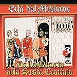 Dalla IV alla VI Crociata | Luigi Russo