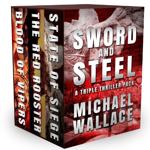 Sword and Steel: a triple thriller pack