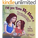 Bedtime Story: DID YOU KNOW MY MOM IS AWESOME? (Picture Book, Beginner Readers): children's book, motherhood, Early readers (Bedtime stories children's books collection Book 1)