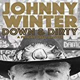 Johnny Winter: Down & Dirty [DVD] [Import]