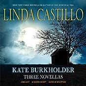 Kate Burkholder: Three Novellas: Long Lost, A Hidden Secret, and Seeds of Deception | Linda Castillo