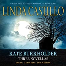 Kate Burkholder: Three Novellas: Long Lost, A Hidden Secret, and Seeds of Deception | Livre audio Auteur(s) : Linda Castillo Narrateur(s) : Kathleen McInerney
