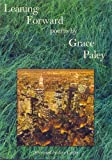 Leaning Forward - Poems (0961488603) by Paley, Grace