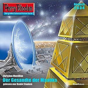 Der Gesandte der Maahks (Perry Rhodan 2534) Hörbuch