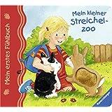 Mein erstes Fühlbuch: Mein kleiner Streichelzoo