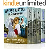 Mail Order Bride : A CLEAN Western Historical Romance story : Archer Sisters of Goldrush 3 Book Box set + 1 Bonus Story