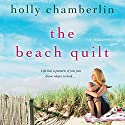 The Beach Quilt (       UNABRIDGED) by Holly Chamberlin Narrated by Julia Farhat