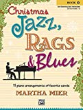 img - for Christmas Jazz, Rags & Blues, Bk 1 book / textbook / text book