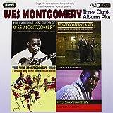 Wes Montgomery Three Classic Albums Plus [The Wes Montgomery Trio / Montgomeryland / The Incredible Jazz Guitar]