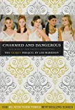 THE CLIQUE: CHARMED AND DANGEROUS: THE CLIQUE PREQUEL (0316073563) by LISI HARRISON