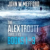 The Alex Troutt Thrillers: Books 1-3: Redemption Thriller Series Box Set | John W. Mefford