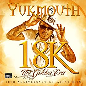18k - The Golden Era: Disc 2 [Explicit]