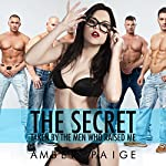 The Secret: Taken by the Men Who Raised Me | Amber Paige