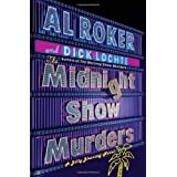The Midnight Show Murders: A Billy Blessing Novelby Al Roker